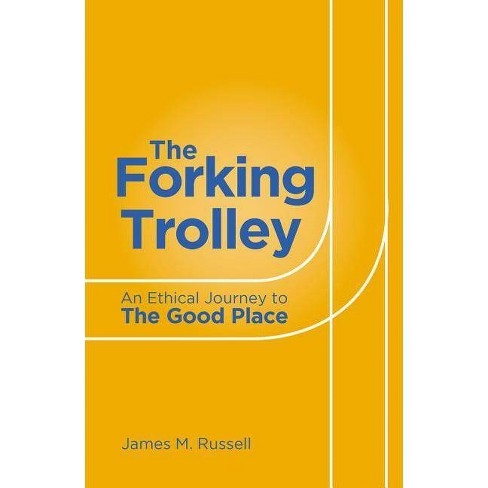 The Forking Trolley - by  James M Russell (Paperback) - image 1 of 1