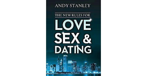 New Rules for Love, Sex & Dating (Paperback) (Andy Stanley) - image 1 of 1