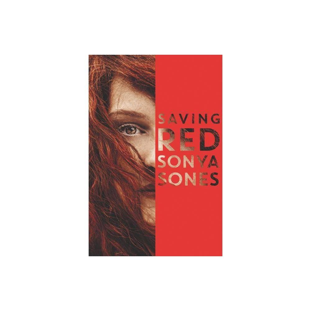 Saving Red By Sonya Sones Paperback