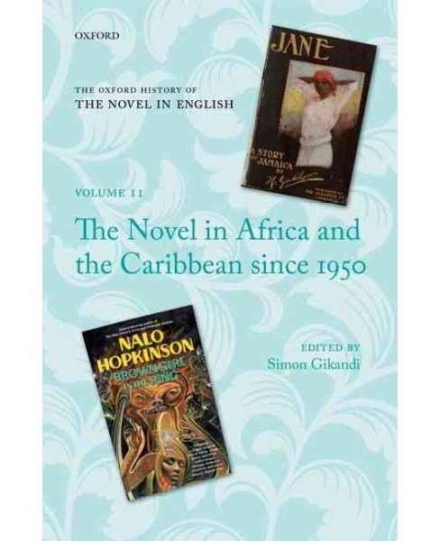 Novel in Africa and the Caribbean Since 1950 (Hardcover) - image 1 of 1