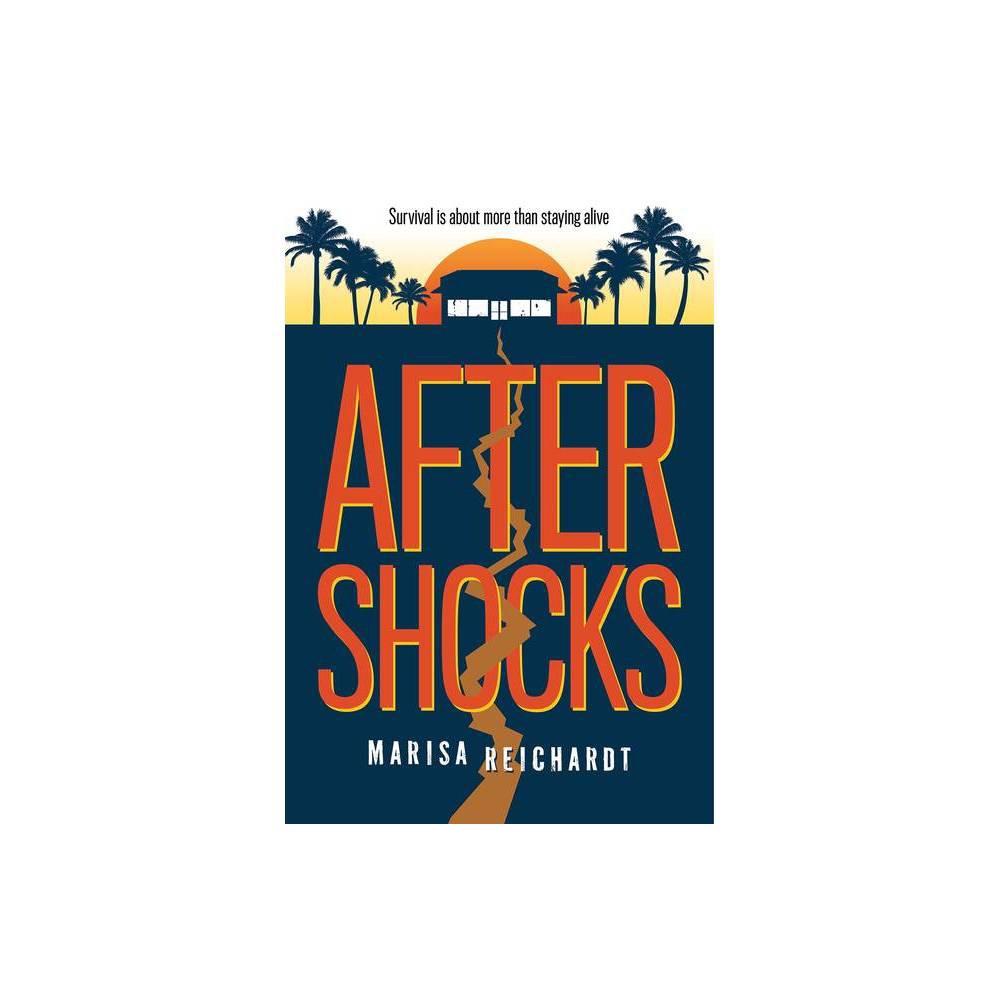 Aftershocks By Marisa Reichardt Hardcover