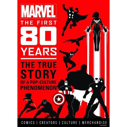 Marvel Comics: The First 80 Years - (Hardcover) - image 1 of 1