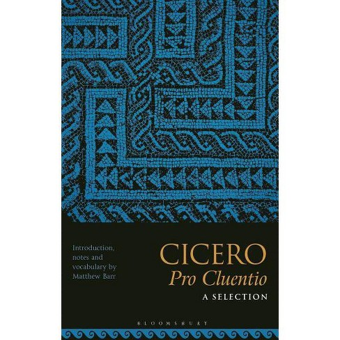 Cicero, Pro Cluentio: A Selection - (Paperback) - image 1 of 1
