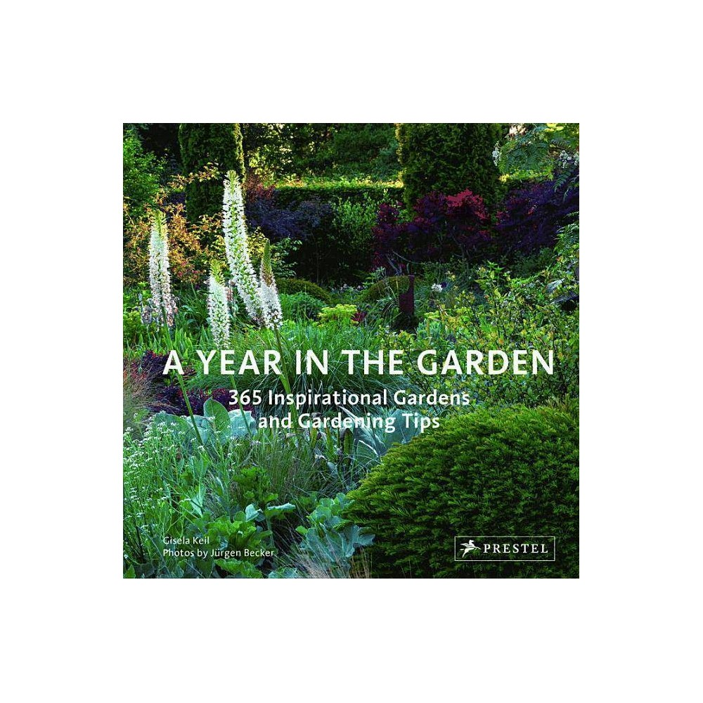 A Year In The Garden By Gisela Keil Hardcover