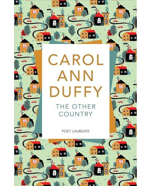 Other Country -  by Carol Ann Duffy (Paperback) - image 1 of 1
