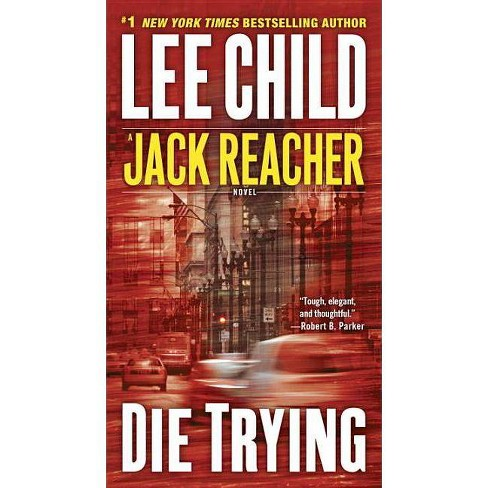 Die Trying ( Jack Reacher) (Paperback) by Lee Child - image 1 of 1