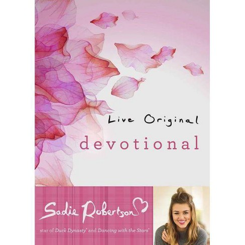 Live Original Devotional - by  Sadie Robertson (Hardcover) - image 1 of 1