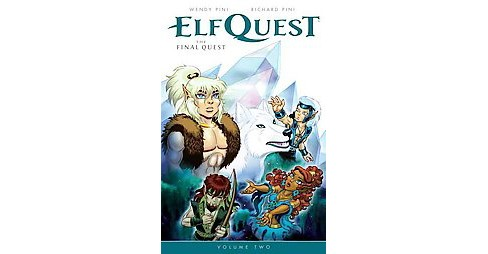 Elfquest the Final Quest 2 (Paperback) (Wendy Pini & Richard Pini) - image 1 of 1