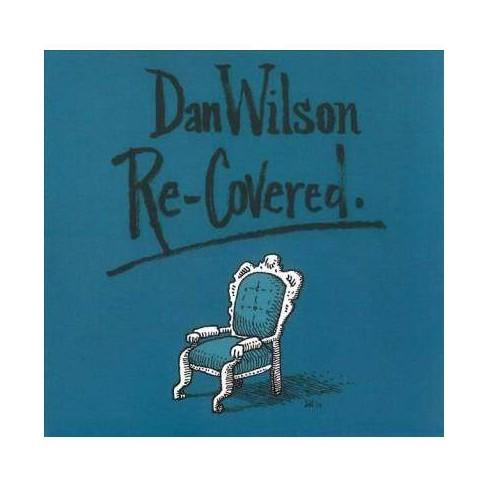 Dan Wilson - Re-Covered (CD) - image 1 of 1