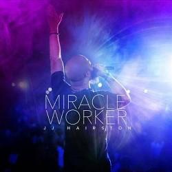 J.J. Hairston - Miracle Worker (CD)