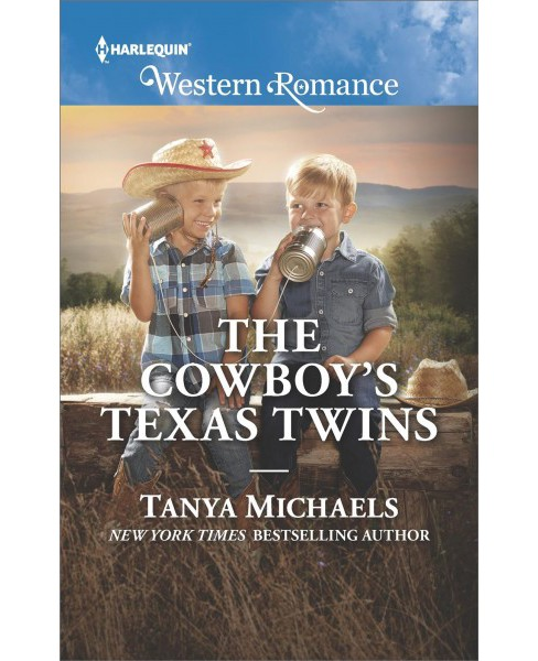 Cowboy's Texas Twins -  (Harlequin Western Romance) by Tanya Michaels (Paperback) - image 1 of 1