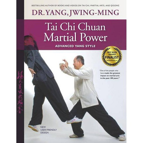 Tai Chi Chuan Martial Power - 3rd Edition by  Jwing-Ming Yang (Paperback) - image 1 of 1