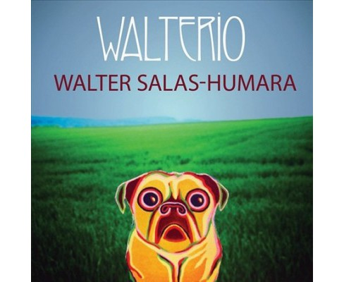 Walter Salas-humara - Wal Terio (CD) - image 1 of 1