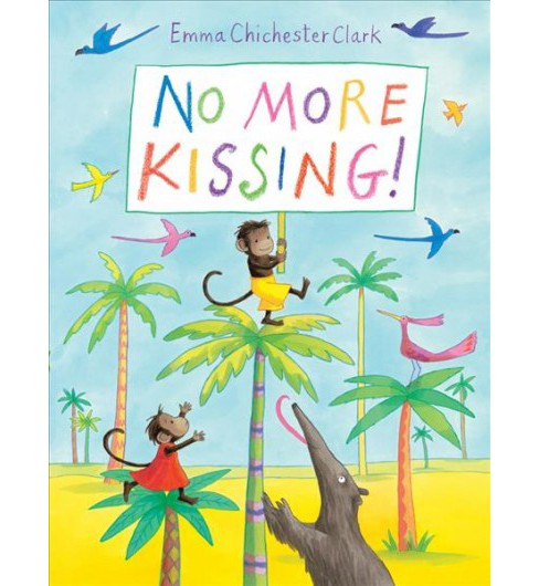 No More Kissing! -  Reprint (Mimi and Momo) by Emma Chichester Clark (Paperback) - image 1 of 1