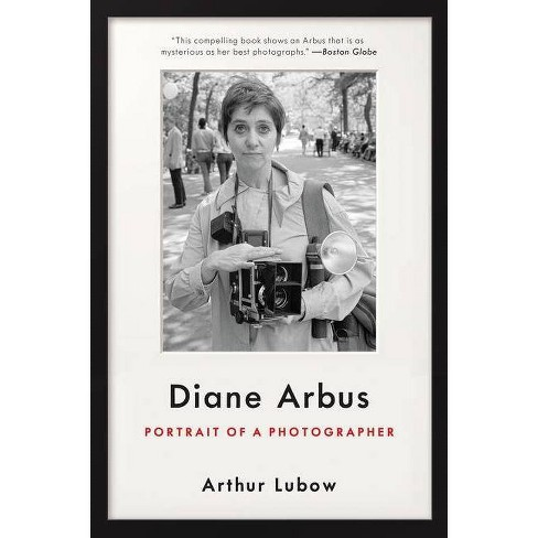 Diane Arbus - by  Arthur Lubow (Paperback) - image 1 of 1