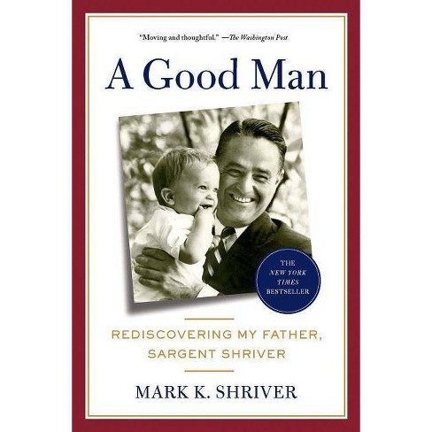 A Good Man - by  Mark Shriver (Paperback) - image 1 of 1