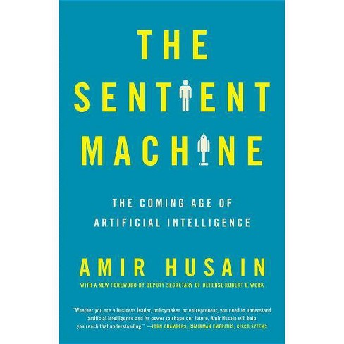 The Sentient Machine - by  Amir Husain (Paperback) - image 1 of 1