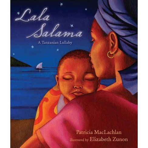 Lala Salama - by  Patricia MacLachlan (Hardcover) - image 1 of 1