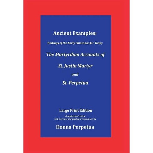 Ancient Examples - (Writings of the Early Christians for Today) (Hardcover) - image 1 of 1