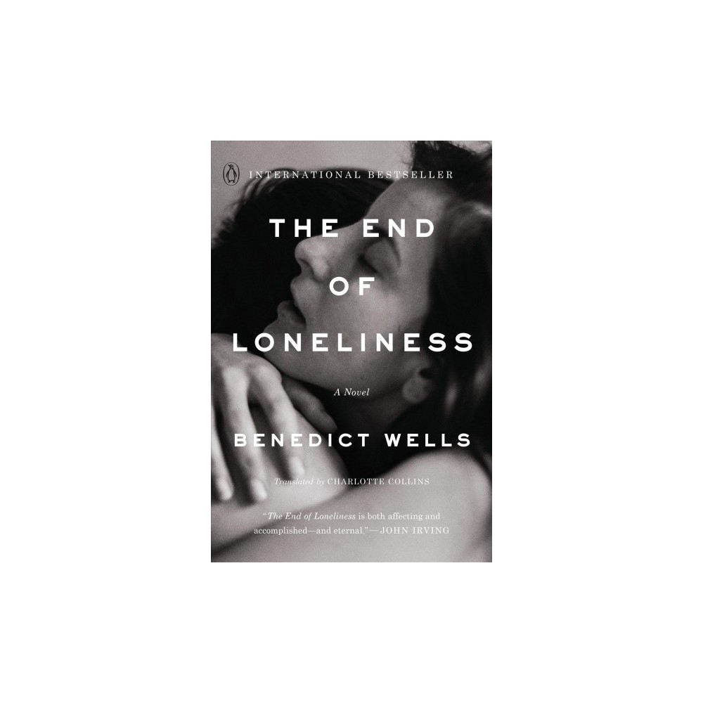 End of Loneliness - by Benedict Wells (Paperback)