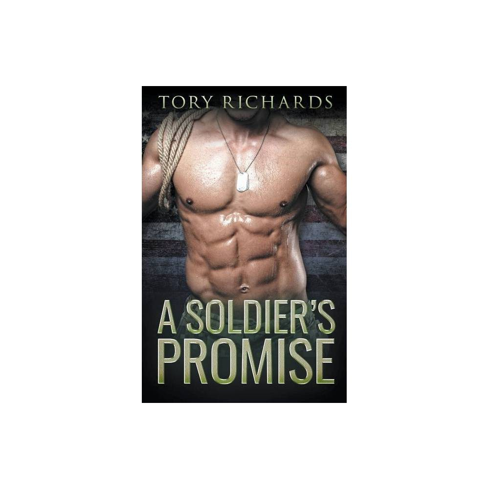 A Soldier S Promise By Tory Richards Paperback