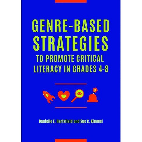 "Genre-Based Strategies to Promote Critical Literacy in Grades 4� ""8 - (Paperback) - image 1 of 1"