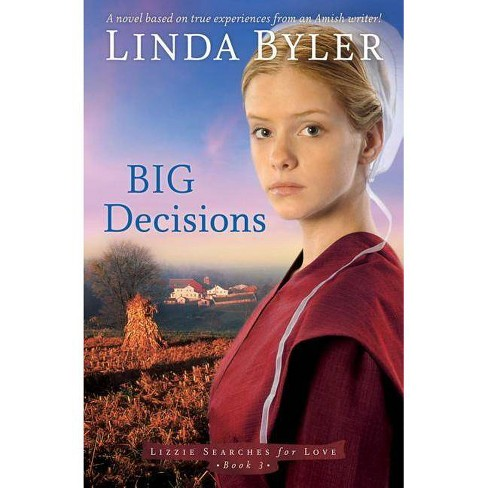 Big Decisions - (Lizzie Searches for Love) by  Linda Byler (Paperback) - image 1 of 1