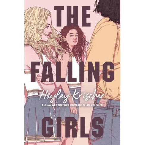 The Falling Girls - by  Hayley Krischer (Hardcover) - image 1 of 1
