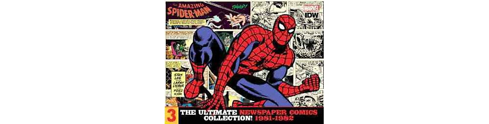 Amazing Spider-Man 3 : The Ultimate Newspaper Comics Coll...