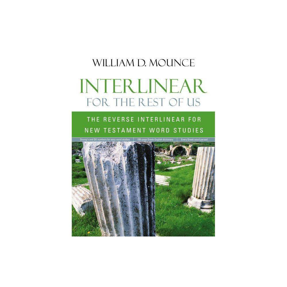 Interlinear For The Rest Of Us By William D Mounce Paperback