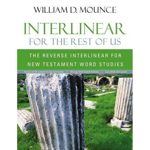 Interlinear for the Rest of Us - by  William D Mounce (Paperback) - image 1 of 1