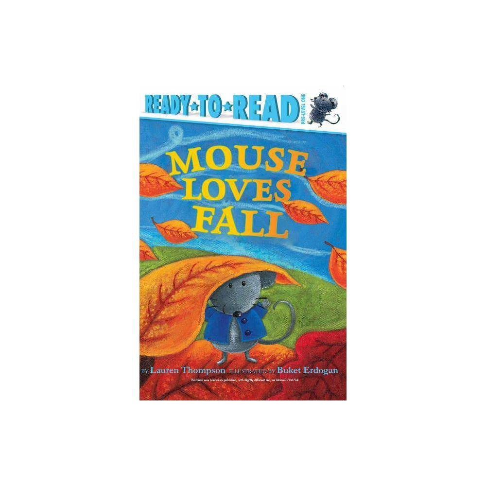 Mouse Loves Fall By Lauren Thompson Hardcover