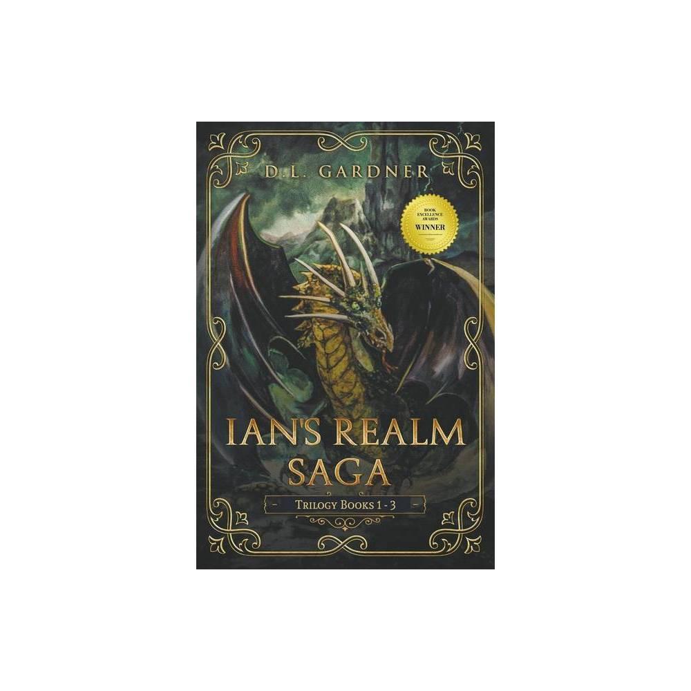 Ian S Realm Saga By D L Gardner Paperback