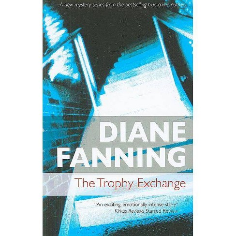 The Trophy Exchange - (Severn House Large Print) by  Diane Fanning (Hardcover) - image 1 of 1