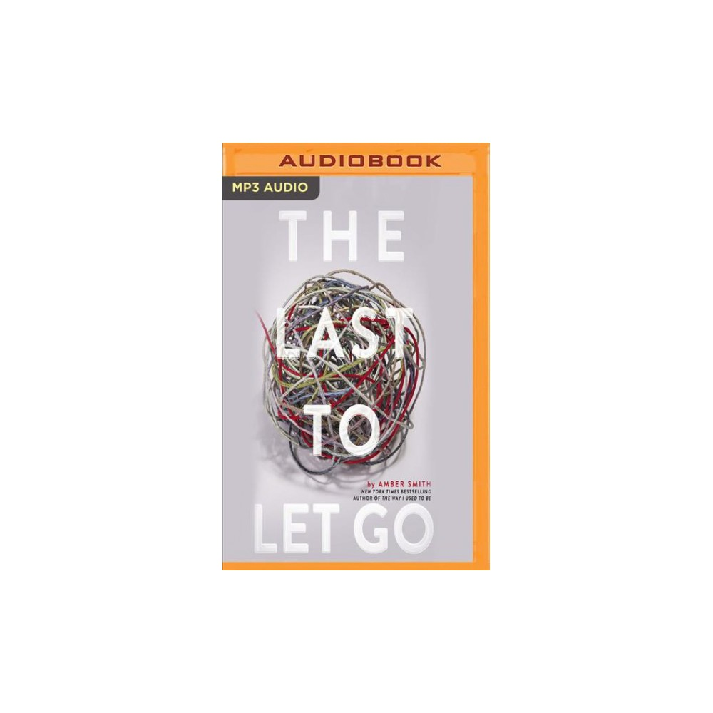 Last to Let Go - by Amber Smith (MP3-CD)