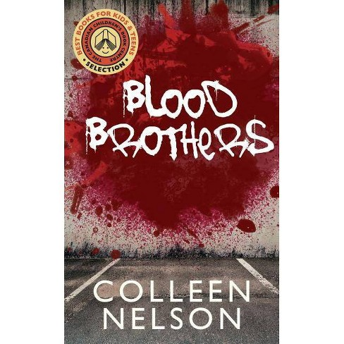 Blood Brothers - by  Colleen Nelson (Paperback) - image 1 of 1