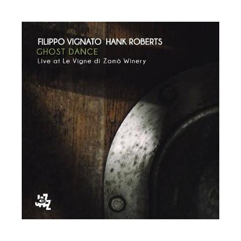 Filippo Vignato - Ghost Dance: Live At Le Vigne Di Zamo Winery (CD) - image 1 of 1