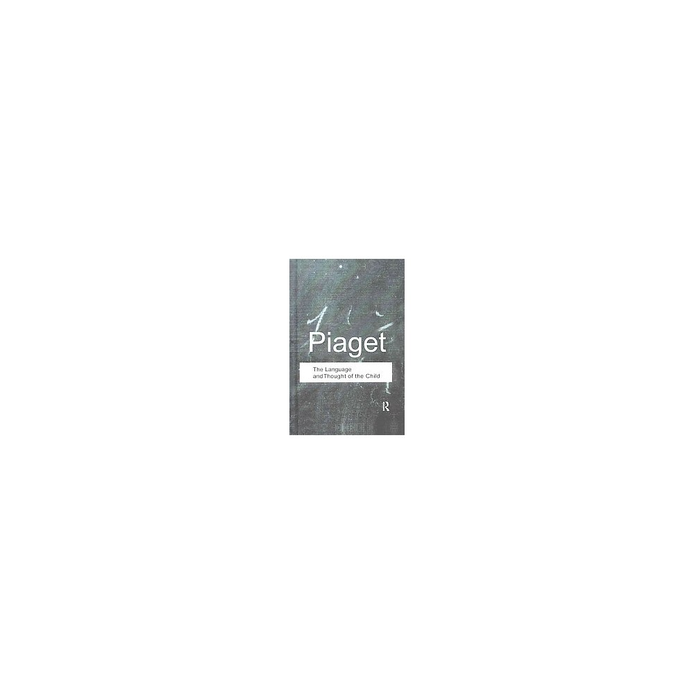 Language and Thought of the Child (Hardcover) (Jean Piaget)