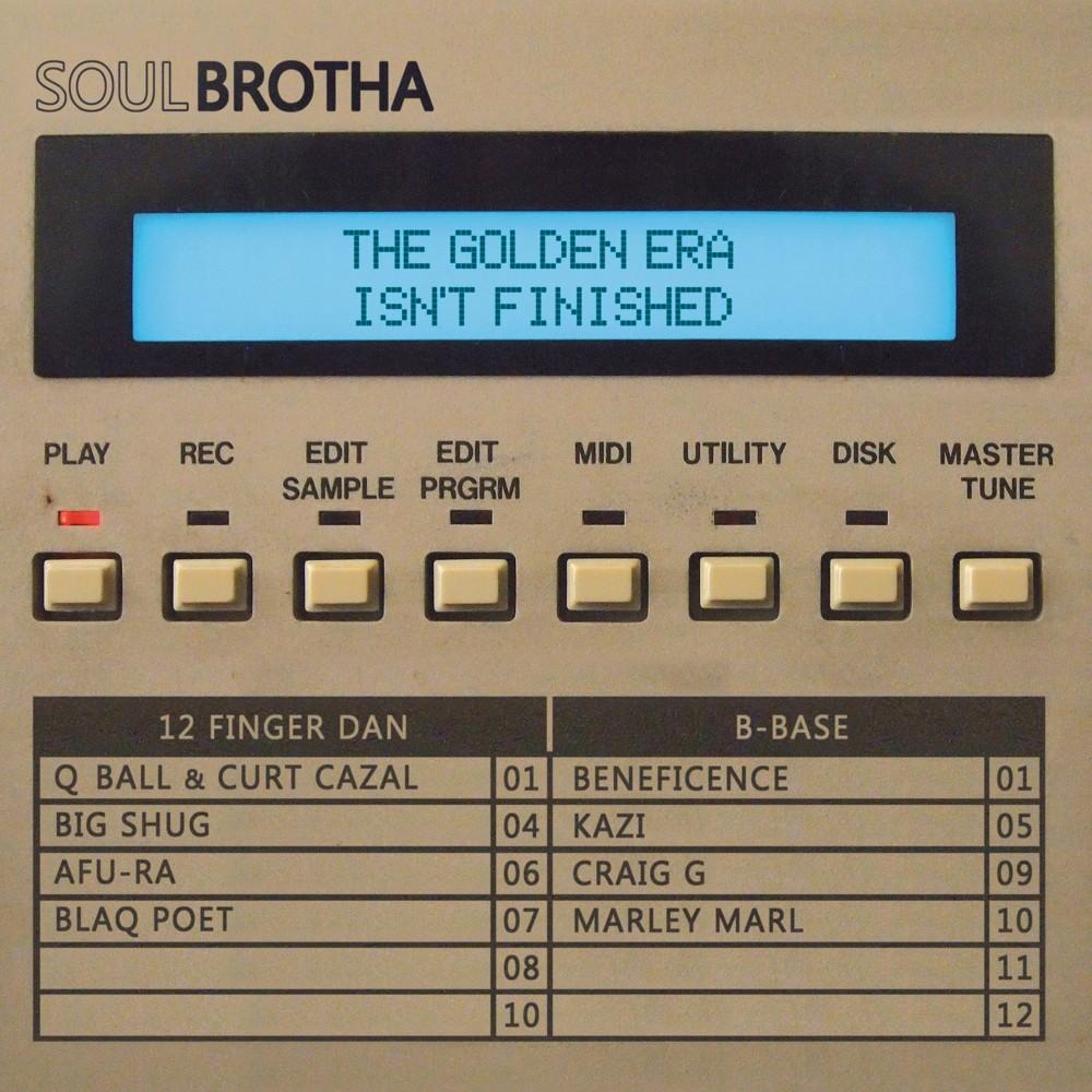 Soulbrotha - Golden Era Isn't Finished (Vinyl)