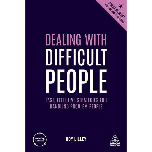Dealing with Difficult People - 4 Edition by  Roy Lilley (Hardcover) - image 1 of 1
