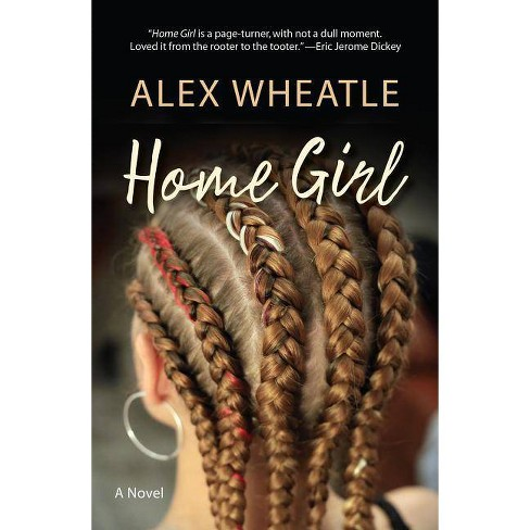 Home Girl - by  Alex Wheatle (Paperback) - image 1 of 1