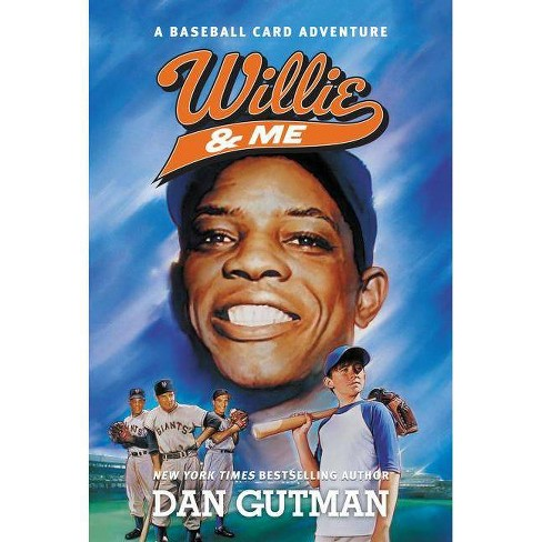 Willie & Me - (Baseball Card Adventures) by  Dan Gutman (Paperback) - image 1 of 1