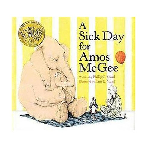 A Sick Day for Amos McGee (Hardcover) by Erin Stead