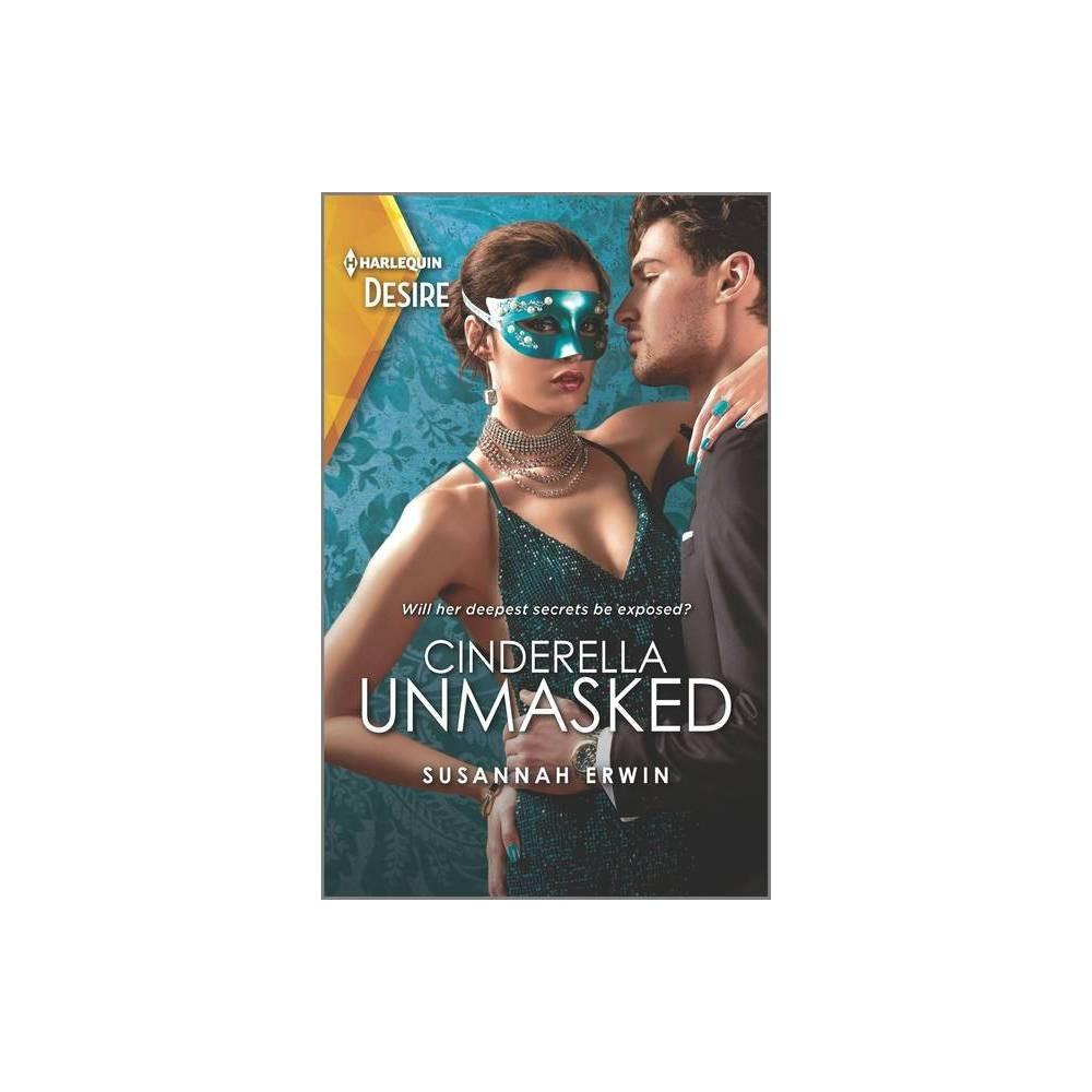 Cinderella Unmasked By Susannah Erwin Paperback