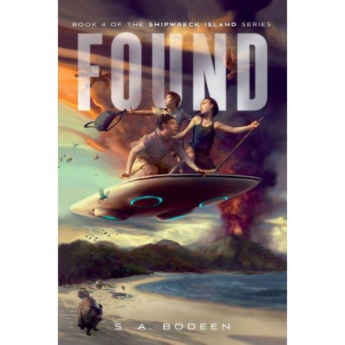 Found - (Shipwreck Island) by  S A Bodeen (Hardcover) - image 1 of 1