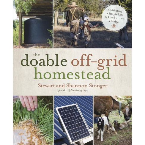Doable Off-Grid Homestead : Cultivating a Simple Life by Hand... On a Budget -  (Paperback) - image 1 of 1