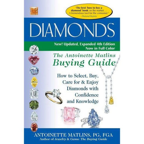 Diamonds (4th Edition) - 4 Edition by  Antoinette Matlins (Paperback) - image 1 of 1