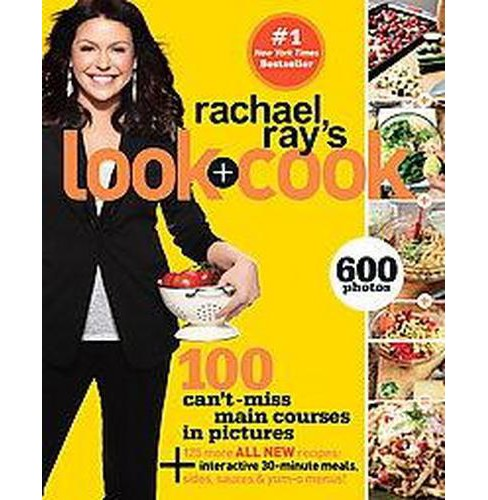 Rachael Ray's Look + Cook (Original) (Paperback) by Rachael Ray - image 1 of 1