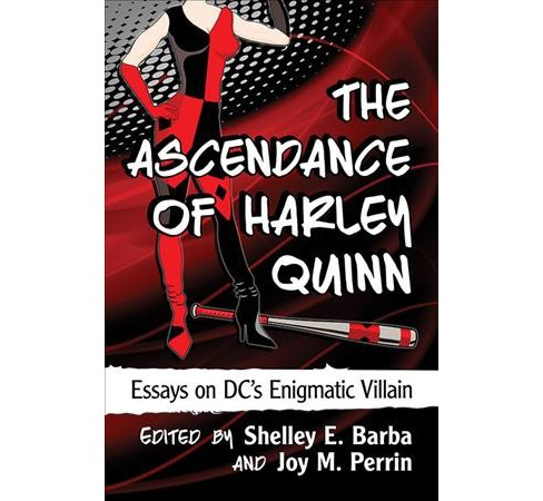 Ascendance of Harley Quinn : Essays on DC's Enigmatic Villain (Paperback) - image 1 of 1