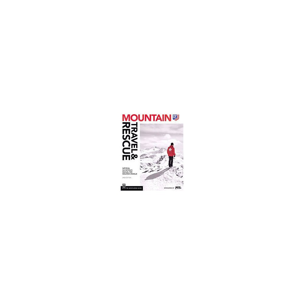 Mountain Travel & Rescue (Paperback)